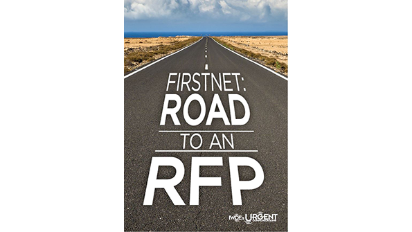 FirstNet: Road to an RFP