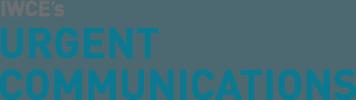 IWCE's Urgent Communications Magazine