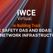 Public safety DAS and BDAs: Focus on Network Infrastructure